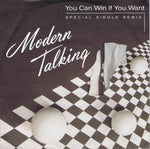 Modern Talking - You Can Win If You Want (Special Single Remix)