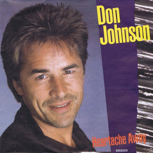 Don Johnson - Heartache Away
