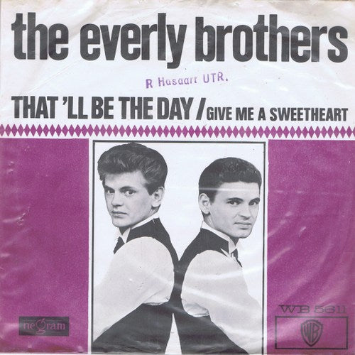 Everly Brothers - That 'll Be The Day