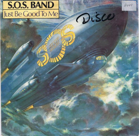 S.O.S. Band - Just Be Good To Me