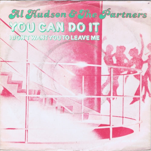 Al Hudson & The Partners - You Can Do It