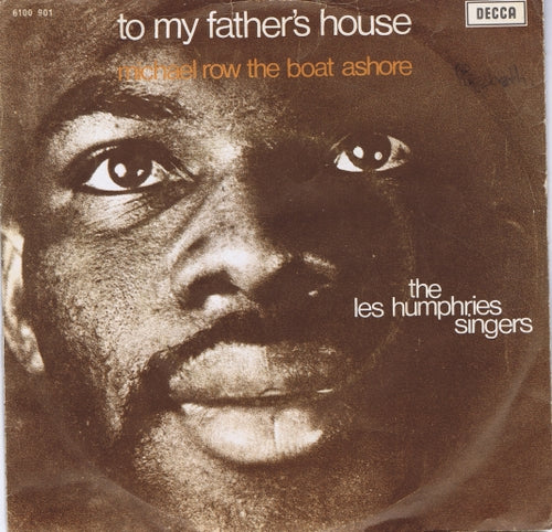 Les Humphries Singers - To My Father's House