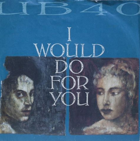 UB40 - Would Do For You