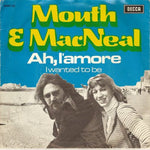 Mouth & MacNeal - Ah! L'Amore