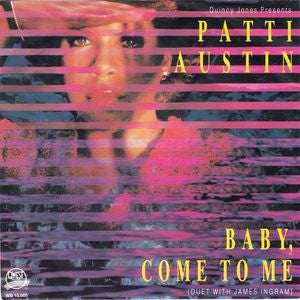 Quincy Jones Presents Patti Austin - Baby, Come To Me