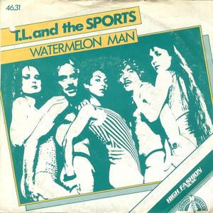 T.L. And The Sports - Watermelon Man