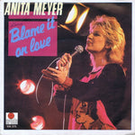 Anita Meyer - Blame It On Love