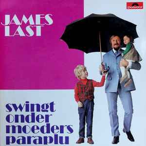 James Last - Swingt Onder Moeders Paraplu (LP)
