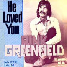 Rink Greenfield - He Loved You