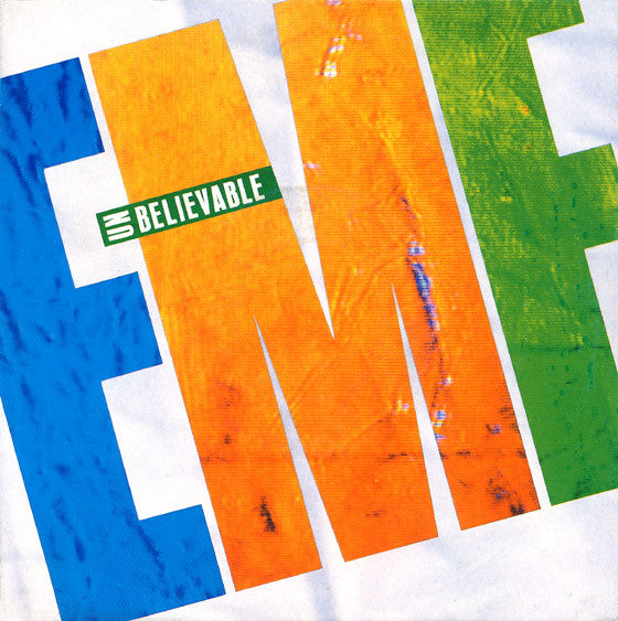 EMF - Unbelievable
