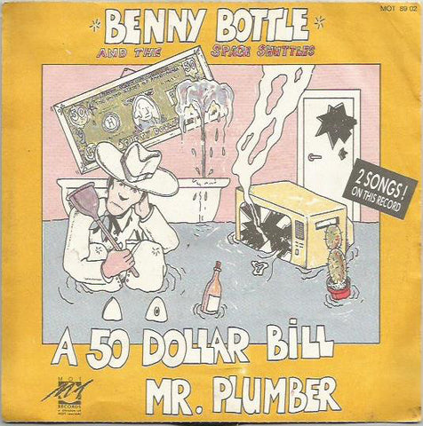 Benny Bottle And The Space Shuttles - A 50 Dollar Bill