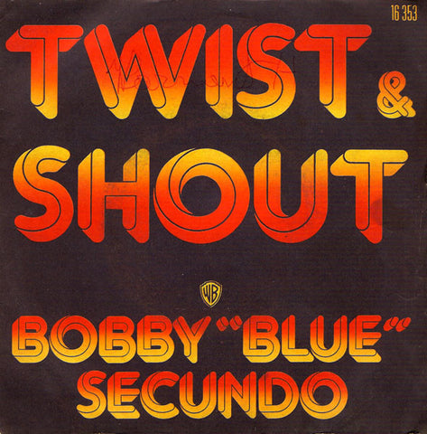 Bobby Blue Secundo - Twist & Shout