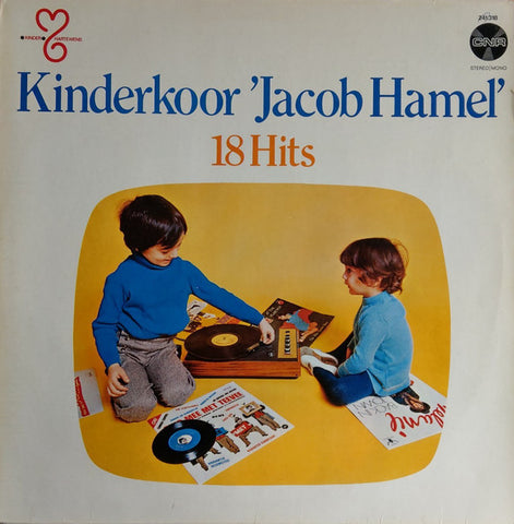 Kinderkoor Jacob Hamel o.l.v. Herman Broekhuizen - 18 Hits (LP)