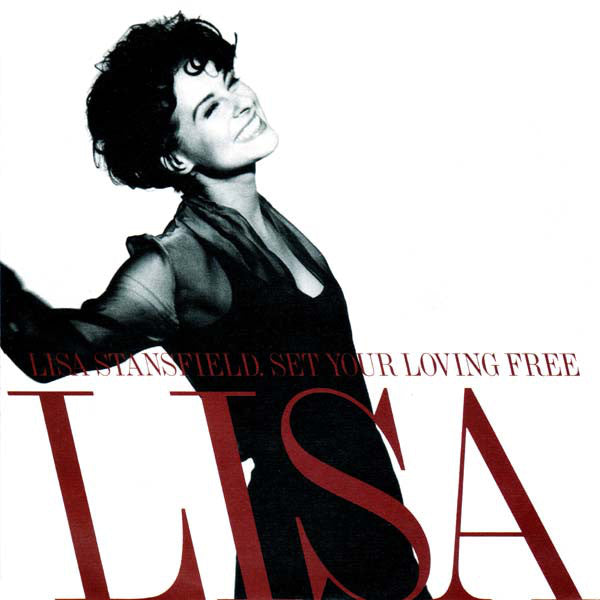 Lisa Stansfield - Set Your Loving Free