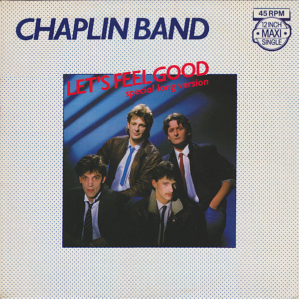 Chaplin Band - Let's Feel Good (Special Long Version) (Maxi-Single)