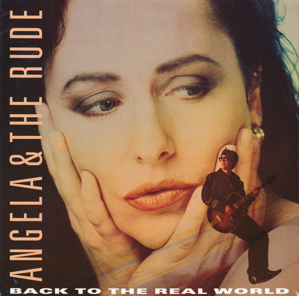 Angela & The Rude - Back To The Real World