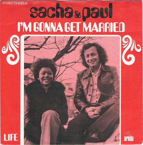 Sacha & Paul - I'm Gonna Get Married