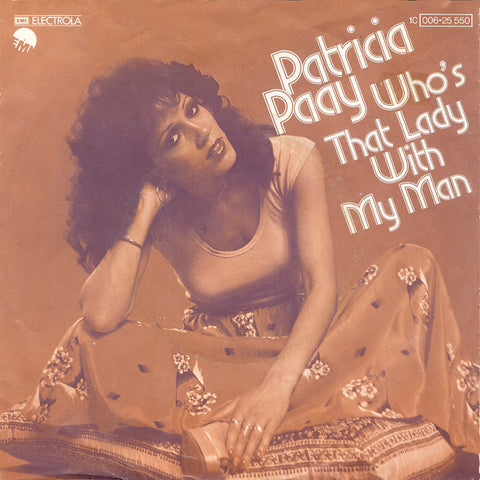 Patricia Paay - Who's That Lady With My Man