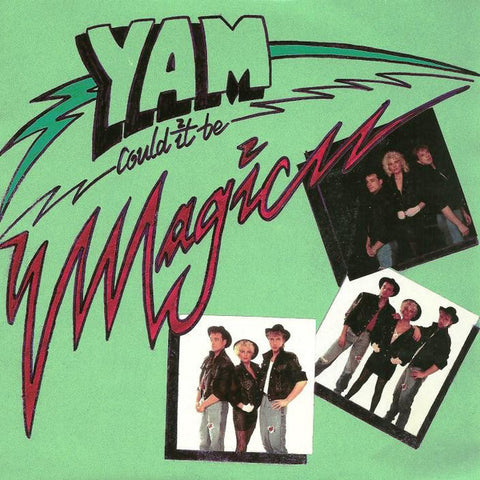 YAM - (Could It Be) Magic