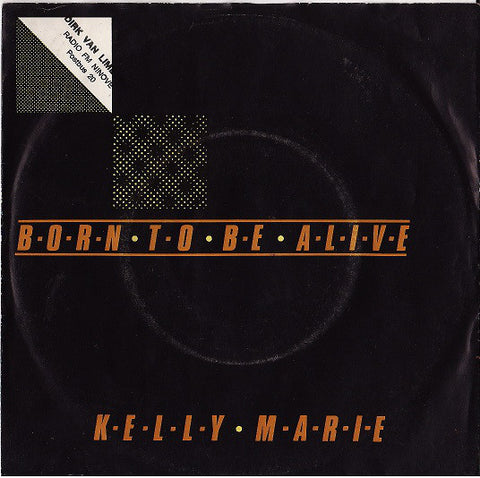 Kelly Marie - Born To Be Alive