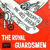 Royal Guardsmen - Snoopy Versus The Red Baron