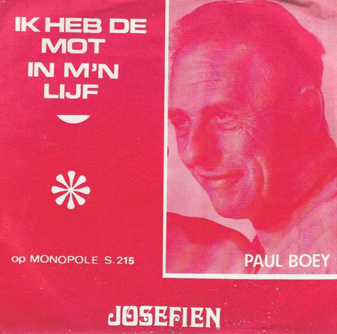 Paul Boey - 'K Heb De Mot In Me Lijf