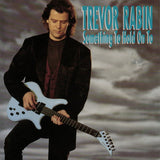 Trevor Rabin - Something To Hold On To