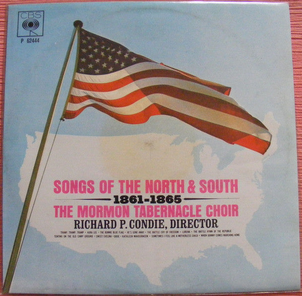 Mormon Tabernacle Choir - Songs Of The North And South, 1861-1865 (LP)