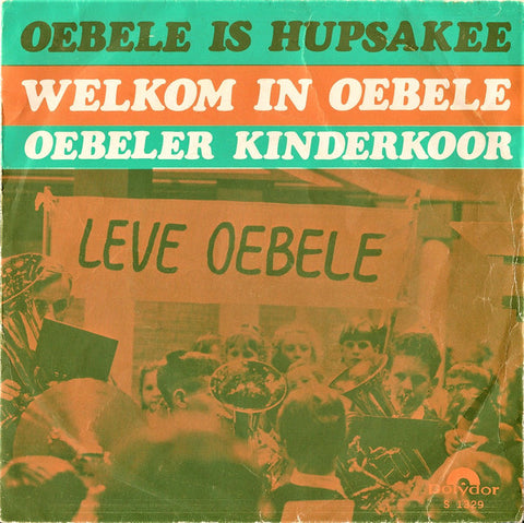 Oebeler Kinderkoor - Oebele is hupsakee