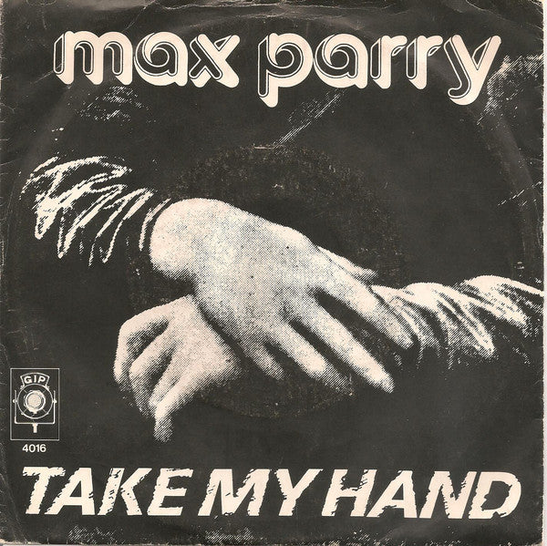 Max Parry - Take My Hand