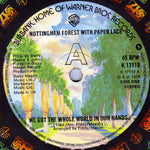 Nottingham Forest With Paper Lace - We Got The Whole World In Our Hands