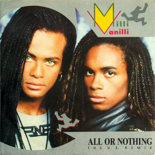 Milli Vanilli - All Or Nothing (The U.S. Remix)