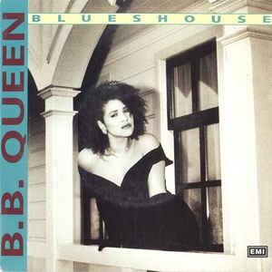 B.B. Queen - Blueshouse