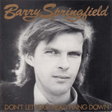 Barry Springfield - Don't Let Your Head Hang Down