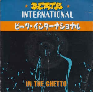 Beats International - In The Ghetto