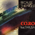 Co.Ro Feat Tarlisa - Because The Night