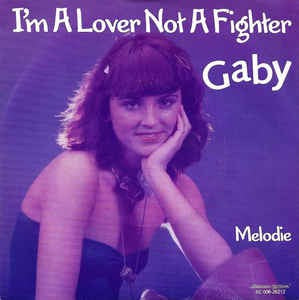 Gaby - I'm A Lover Not A Fighter