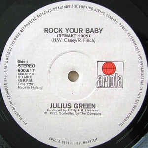 Julius Green - Rock Your Baby (Special Disco Remake 1982) (Maxi-Single)