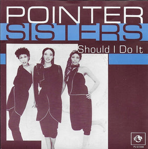 Pointer Sisters - Should I Do It