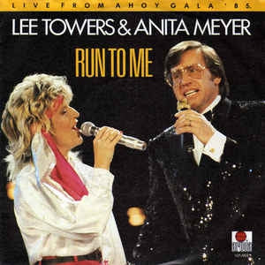 Lee Towers & Anita Meyer - Run To Me
