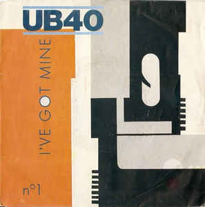 UB40 - I've Got Mine