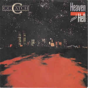C.C. Catch - Heaven And Hell