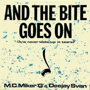 M.C.Miker'G' & Deejay Sven - And The Bite Goes On