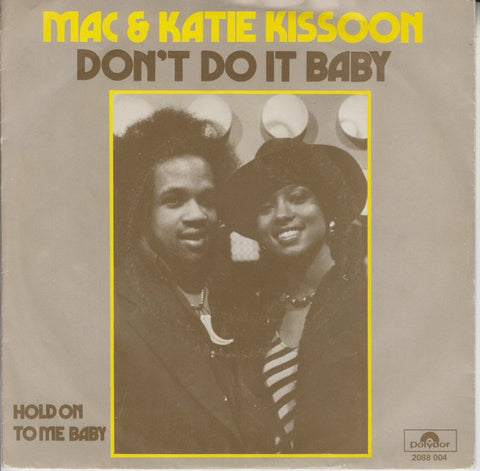 Mac And Katie Kissoon - Don't Do It Baby