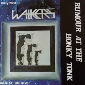 Walkers - Rumour At The Honky Tonk