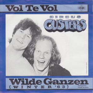 Circus Custers - Vol Te Vol