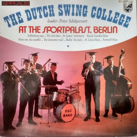 Dutch Swing College Band - Dutch Swing College At The Sport Palast Berlin (LP)