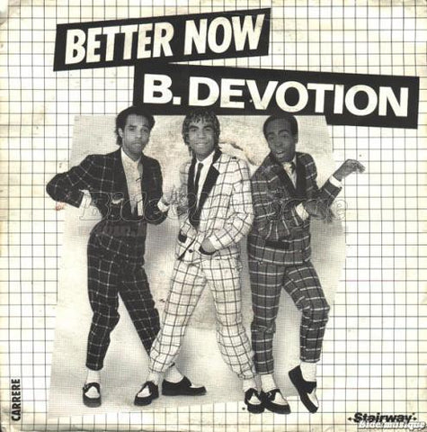 B. Devotion - Better Now