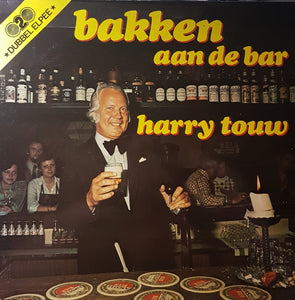Harry Touw - Bakken Aan De Bar (LP)