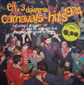 Various - Elf + 3 Daverende Carnavalshits '74 (LP)